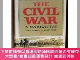 二手書博民逛書店The罕見Civil War a Narrative: Fort Sumter to Perryville-內戰敘