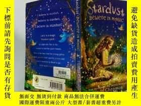 二手書博民逛書店Stardust罕見Believe in Magic :相信魔法Y200392