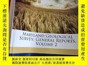 二手書博民逛書店Maryland罕見Geological Survey: General Reports, Volume 2 (1