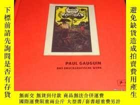 二手書博民逛書店2手德文罕見Paul Gauguin: The Prints 高