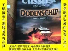 二手書博民逛書店CLIVE罕見CUSSLER DODENSCHIP(原標題:Plague ship)Y265801 瘟疫船Pl