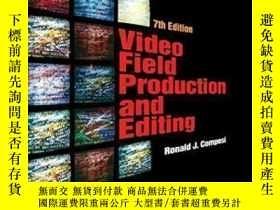 二手書博民逛書店Video罕見Field Production And Editing-視頻制作與編輯Y436638 Rona