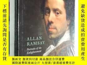二手書博民逛書店Allan罕見Ramsay Portraits of the Enlightenment 艾倫·拉姆齊的啟蒙肖像