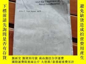 二手書博民逛書店Dialysis罕見and the treatment of Real InsufficiencyY35466