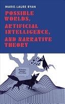 二手書博民逛書店《Possible Worlds, Artificial Intelligence, and Narrative Theory》 R2Y ISBN:0253350042