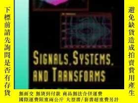 二手書博民逛書店Signals罕見Systems And Transforms-信號系統和變換器Y436638 Charles