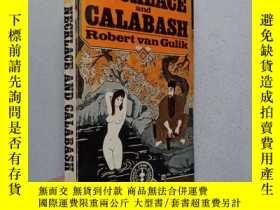二手書博民逛書店NECKLACE罕見ANDCALABASH A Chinese DetectiveStoryY10445 RO