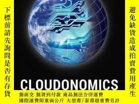 二手書博民逛書店Cloudonomics:罕見The Business Value of Cloud Computing, + W