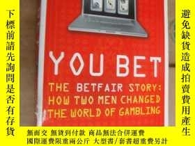 二手書博民逛書店YOU罕見BET (THE BETFAIR STORY:how