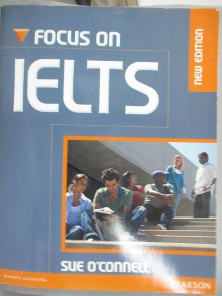 【書寶二手書T3/進修考試_E4O】Focus on IELTS_O'Connell, Sue