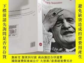 二手書博民逛書店Il罕見Papa buono好教皇Y351232
