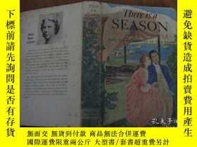 二手書博民逛書店THERE罕見IS A SEASON有一個季節Y8398 ALI