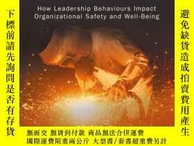 二手書博民逛書店Leading罕見to Occupational Health and Safety: How Leadershi
