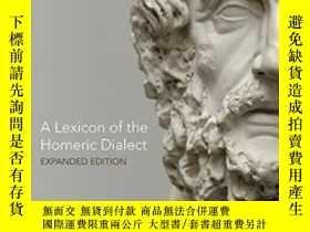 二手書博民逛書店A罕見Lexicon Of The Homeric DialectY255562 Richard John C