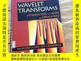 二手書博民逛書店Wavelet罕見Transforms: Introductio