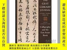二手書博民逛書店Calligraphy罕見and the East Asian