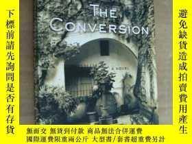 二手書博民逛書店THE罕見CONVERSION 英文原版 24開Y85718 J