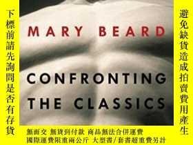 二手書博民逛書店Confronting罕見The ClassicsY364682 Mary Beard Liveright