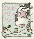 【麥克書店】CHILLY MILLY MOO / 英文繪本《主題:自我認同》