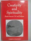 【書寶二手書T8/原文書_QJD】Creativity and spirituality-bonds between a