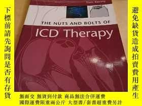 二手書博民逛書店The罕見Nuts and Bolts of ICD TherapyY4211 Tom kenny Tom k
