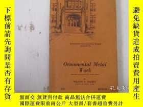 二手書博民逛書店民國:Ornamental罕見Metal Work【USA】關於房屋建築結構等Y21905