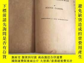 二手書博民逛書店Man罕見The UnknownY356663 ALEXIS CARREL containing a new