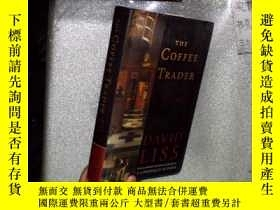 二手書博民逛書店THE罕見COFFEE TRADER DAVID LISS 咖啡