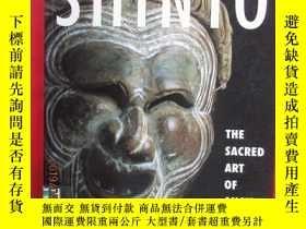 二手書博民逛書店外文書罕見SHINTO THE SACRED ART OF ANCIENT 共224頁Y15969