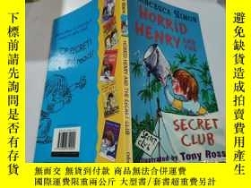 二手書博民逛書店horrid罕見henry and the secret club:可怕的亨利和秘密俱樂部 .Y212829