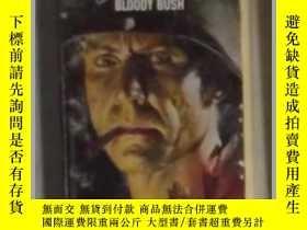 二手書博民逛書店英文原版罕見Bloody Bush:The Sergeant 3