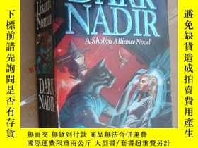 二手書博民逛書店Dark罕見Nadir (Sholan Alliance)Y14