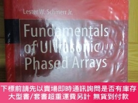 二手書博民逛書店Fundamentals罕見of Ultrasonic Phased Arrays (外文原版) 未開封Y25