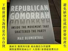 二手書博民逛書店Republican罕見gomorrah : inside the movement that shattered