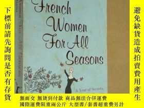 二手書博民逛書店French罕見Women for all seasons:A Year of Secrets, Recipes