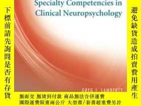 二手書博民逛書店Specialty罕見Competencies In Clinical Neuropsychology (spec
