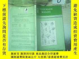 二手書博民逛書店SYSTEMATIC罕見BOTANY 2003VOL.28 系統植物學2003年第28卷(02)Y261116