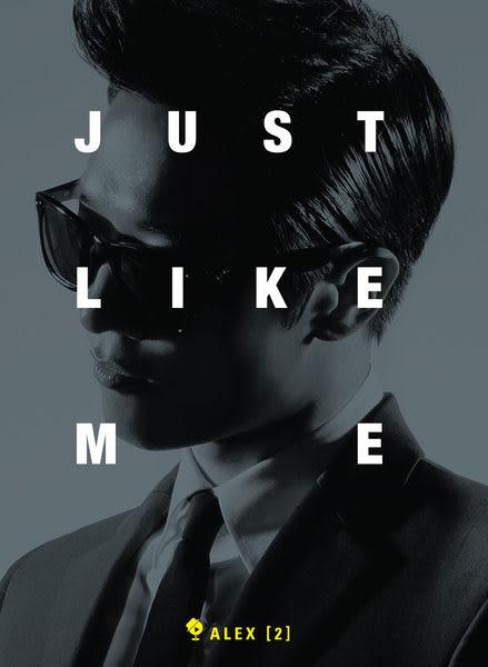 艾力克斯 JUST LIKE ME CD (音樂影片購)