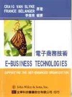 二手書博民逛書店《電子商務技術 (E-Business Technologies