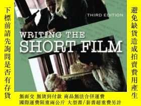 二手書博民逛書店Writing罕見The Short Film, Third Edition-寫短片,第三版Y436638 P