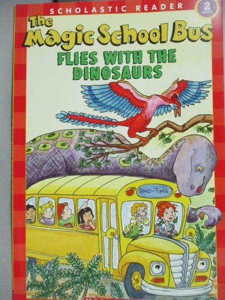 【書寶二手書T5/少年童書_ZCZ】The Magic School Bus Flies With The Dinosa