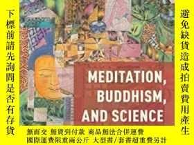 二手書博民逛書店Meditation,罕見Buddhism, And ScienceY364153 David Mcmahan