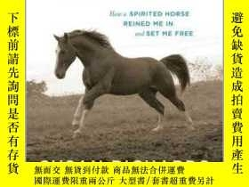二手書博民逛書店Saddled罕見: How a Spirited Horse Reined Me in and Set Me F
