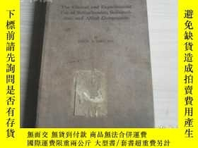二手書博民逛書店The罕見Clinical and Experimental Use of Sulfanilamide,Sulfa