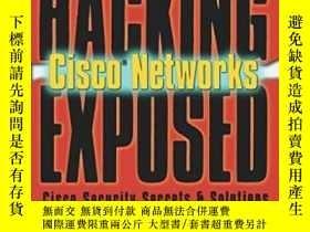 二手書博民逛書店Hacking罕見Exposed Cisco NetworksY364682 Vladimirov Mcgra