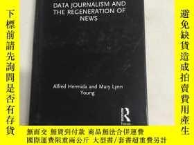 二手書博民逛書店data罕見journalism and the regeneration of news數據新聞與新聞再生Y