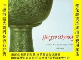 二手書博民逛書店Goryeo罕見Dynasty: Korea s Age of