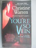 【書寶二手書T1/原文小說_IPX】You're So Vein_Warren, Christine