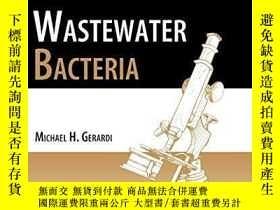 二手書博民逛書店Wastewater罕見Bacteria (wastewater Microbiology)Y256260 M