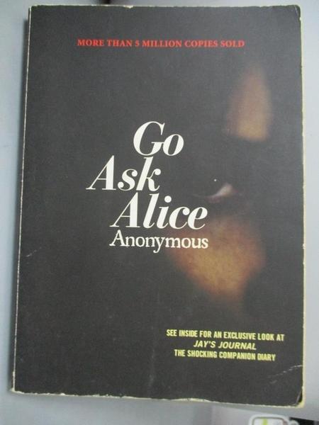 【書寶二手書T2/原文小說_ICN】Go Ask Alice_Anonymous